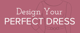 Design Your Perfect Dress